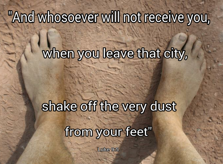 Shake the dust from your feet
